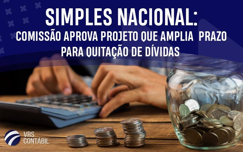 Simples Nacional: Comissão aprova projeto que amplia prazo para quitação de dívidas
